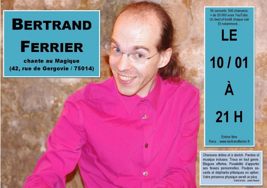 Retrouvez Bertrand Ferrier au Magique (www.aumagique.com) !