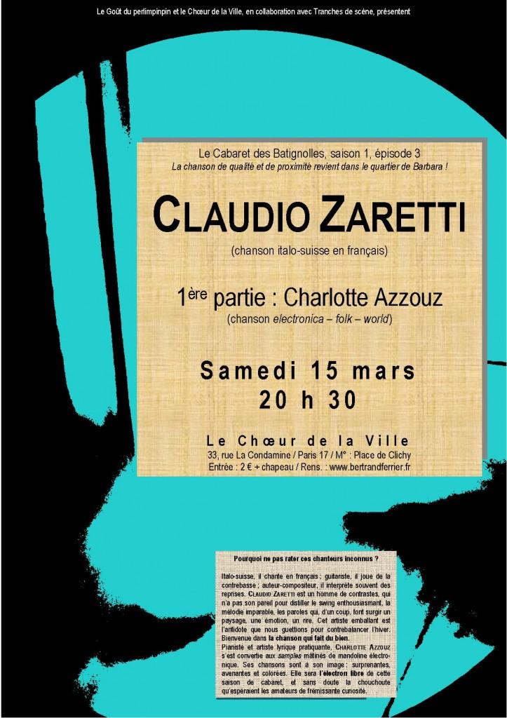 Samedi 15 mars, 20 h 30. 33, rue La Condamine / 75017 / M° : Place de Clichy. Entrée : 2 € + chapeau si vous avez aimé.